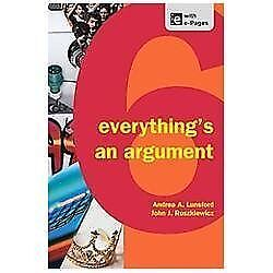 Everything's an Argument by Lunsford, Andrea A. , Paperback