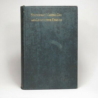 1897 Antique NEW CATECHISM of the STEAM ENGINE Hawkins Illustrated HC Book Audel