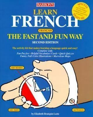 Learn French the Fast and Fun Way: With French-English English-