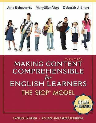 SIOP Ser.: Making Content Comprehensible for English Learners : The SIOP...