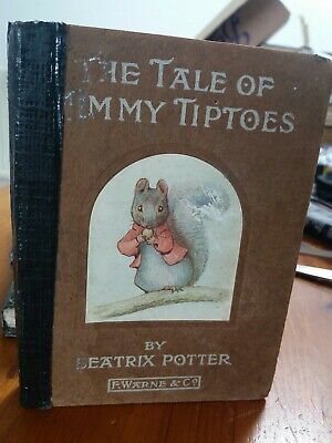 The Tale Of Timmy TipToes  By Beatrix Potter. 1st Edition.1st Print  date 1911