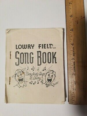 WW2 Lowry Field Colorado Army Air Force Song Book