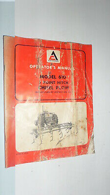 Allis-Chalmers model 610 3 point chisel plow,  operator's manual