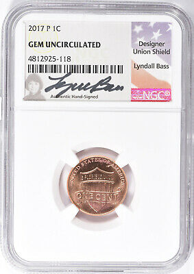 2017-P Lincoln Shield Cent - Signed Lyndall Bass - Ngc Gem Unc (925-118)