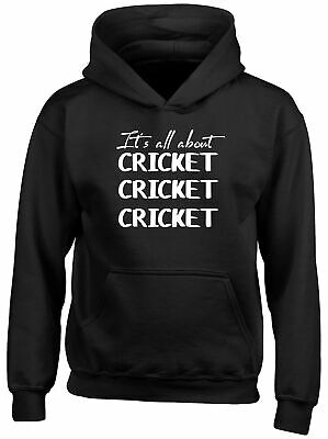 It's all about Cricket Childrens Kids Hooded Top Hoodie Boys Girls