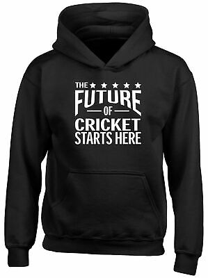 The future of Cricket Starts Here Childrens Kids Hooded Top Hoodie Boys Girls