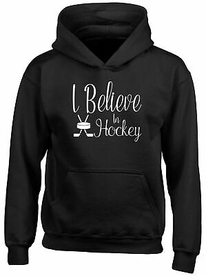 I Believe in Hockey Childrens Kids Hooded Top Hoodie Boys Girls