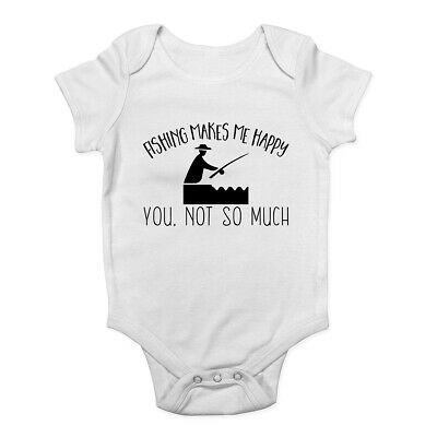 Fishing Makes me Happy, You Not So Much Baby Grow Vest Bodysuit Boys Girls