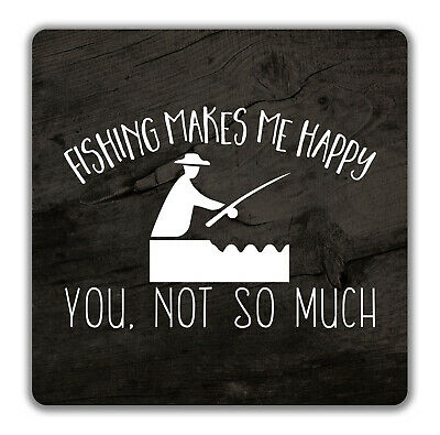 Fishing Makes me Happy, You Not So Much 2 Pack Coasters - 9cm x 9cm