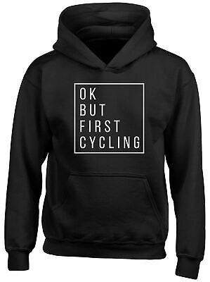 Ok but First Cycling Childrens Kids Hooded Top Hoodie Boys Girls