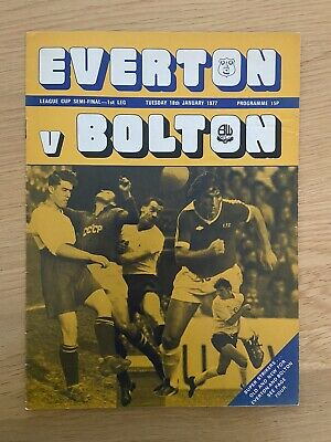 Ideal Christmas Gift 1976-77 Everton FC v Bolton Football League Cup Semi-Final 1ST LEG Programme Birthday Present Fathers Day