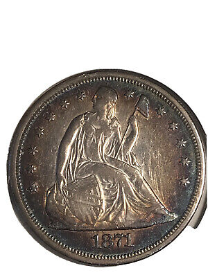 1871 Seated One Dollar High Grade +