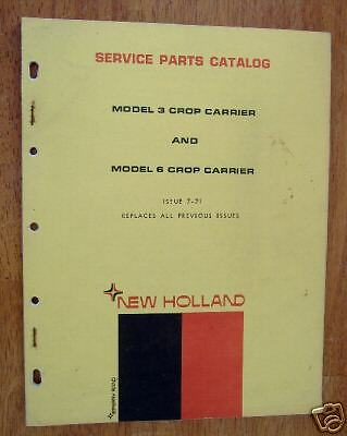 Parts Manual - New Holland Models 3 & 6 Crop Carriers