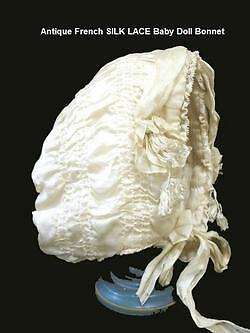 EARLY FRENCH Antique Vintage BABY DOLL SILK LACE BONNET
