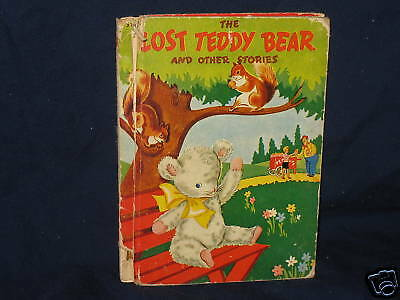 Rand McNally Lost Teddy Bear and Other Stories (c) 1942
