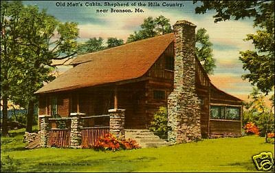 Old Matt's Cabin: Shepherd of the Hills, Branson, MO. Linen.