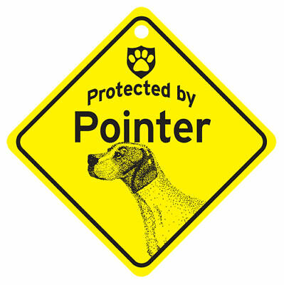 Protected by POINTER Dog Car Window SIGN New