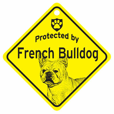 Protected by FRENCH BULLDOG Dog Window SIGN