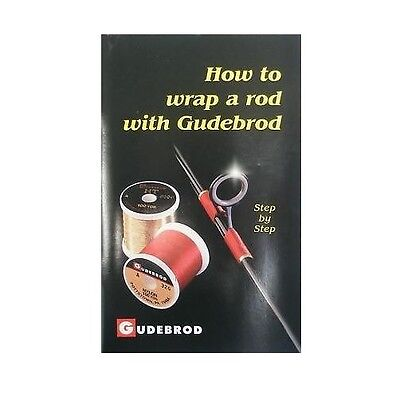Gudebrod Fishing Rod Building & Wrapping Book Guides Thread