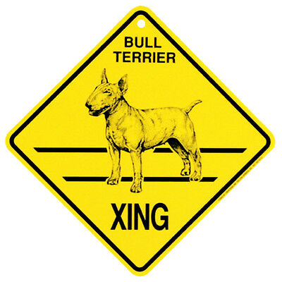 Bull Terrier Xing caution  Crossing Sign dog Gift