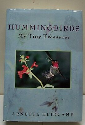 HUMMINGBIRDS, My Tiny Treasures by Arnette Heidcamp