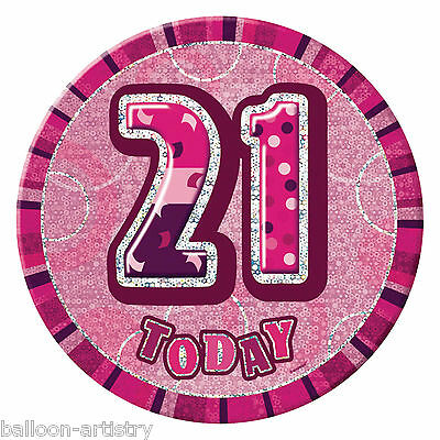 """6"""" PINK Glitz Giant 21st Today Birthday Party Badge"""