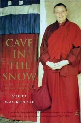 Cave in the Snow: A Western Woman's Quest for Enlightenment-Vicki MacKenzie