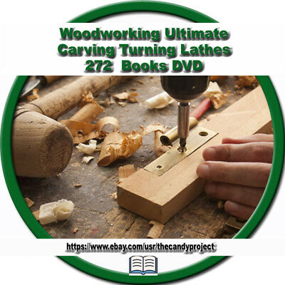 Woodworking 272 Books Woodturning Carpentry Carving Carpenter Joinery DVD
