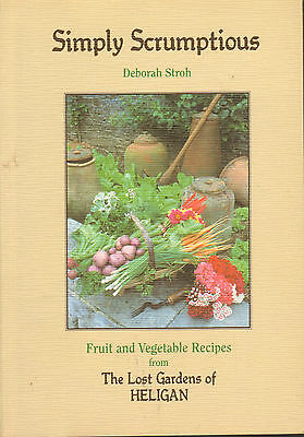 Simply Scrumptious - Fruit And Vegetable Recipes