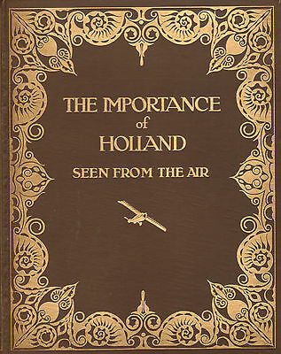 Importance Of Holland Seen From The Air (1928)