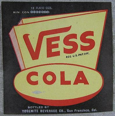 1950's~Soda Label~Vess Cola~Yosemite Beverage S.F., CA