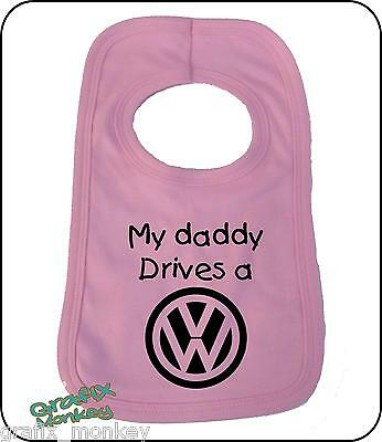 "Coloured Pullover Baby Bib ""My daddy drives a Volkswagen"" VW Funny, cute slogan"