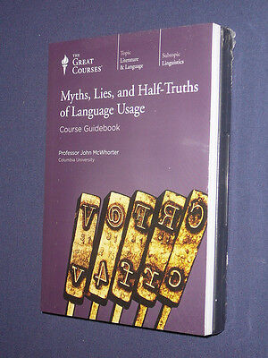Teaching Co Great Courses DVDs      MYTHS LIES HALF-TRUTHS of LANGUAGE USAGE new