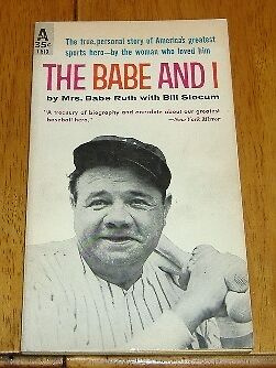 the babe and i by mrs. babe ruth  1959