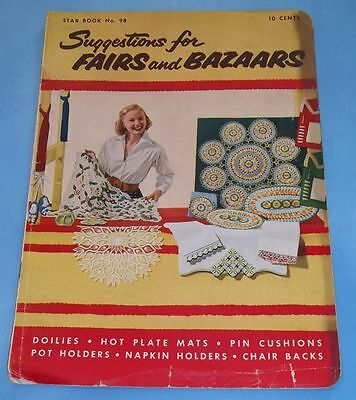 "Vintage Star Book #98 ""Suggestions for Fairs & Bazaars"" - 1953 - Crochet"