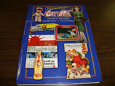 Coca-Cola---Summers Guide Of Identifications & Current Values---4th Ed.--HC-2003