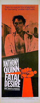FATAL DESIRE 1953 Anthony Quinn, May Britt US INSERT POSTER