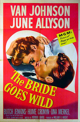 BRIDE GOES WILD 1948 Van Johnson, June Allyson, Hume Cronyn US 1-SHEET POSTER