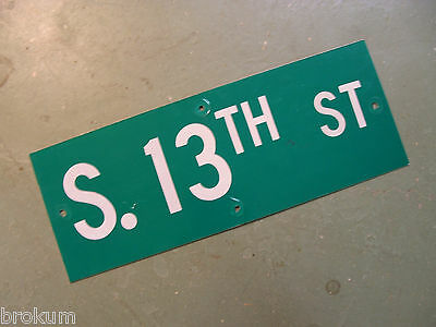 "Vintage ORIGINAL S. 13TH ST STREET SIGN 24"" X 9""  WHITE LETTERING ON GREEN"