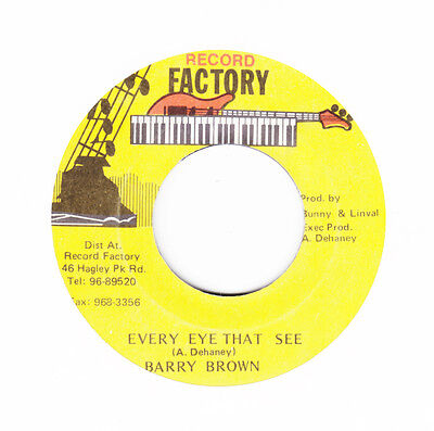 WICKED ORIG DIGI ROOTS  - BARRY BROWN - EVERY EYE THAT SEE hear
