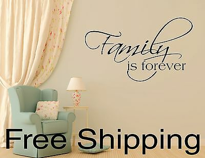 FAMILY IS FOREVER wall vinyl sticker inspirational art romantic quote 12 COLORS