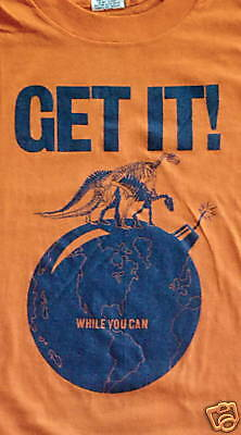 Original Vintage 1982 T-Shirt End Of World Get It While You Can Archival NOS New