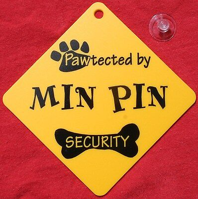 Pawtected by MIN PIN Dog Security Car Window SIGN