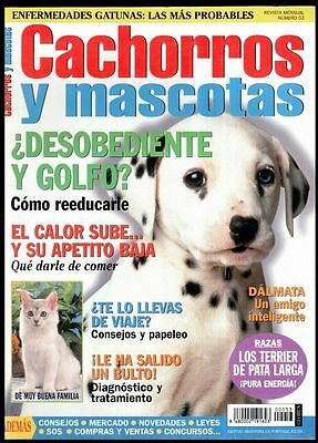 CACHORROS Y MASCOTAS Nº 53 - SPAIN MAGAZINE - Dalmata, Tiffane, Welsh Terrier