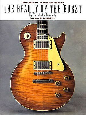 Beauty Of The Sunburst Burst Learn Gibson Les Paul Guitar Music Book