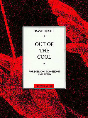 Dave Heath Out Of The Cool Learn to Play Soprano Saxophone Sax Sheet Music Book