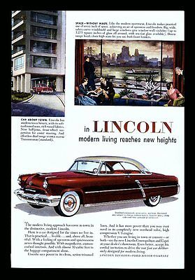 """1952 LINCOLN """"IN LINCOLN MODERN LIVING REACHES NEW HEIGHTS"""" AUTOMOBILE PRINT AD"""