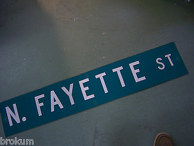 LARGE Vintage  N. FAYETTE ST STREET SIGN 48 X 9 WHT LETTERING ON GRN BACKGROUND