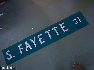 LARGE Vintage  S. FAYETTE ST STREET SIGN 48 X 9 WHT LETTERING ON GRN BACKGROUND