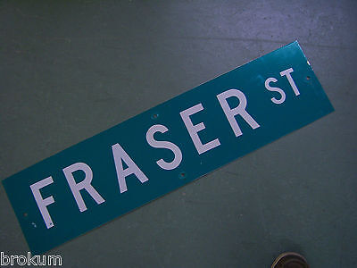 "Vintage ORIGINAL FRASER ST STREET SIGN 36"" X 9"" WHITE LETTERING ON GREEN"